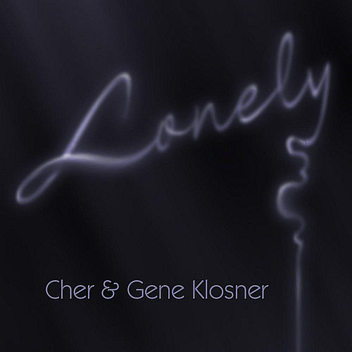 Lonely by Cher