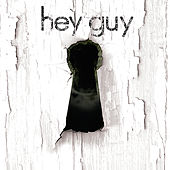 Hey Guy by Hey Guy