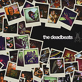 Play & Download The Deadbeats by The Deadbeats | Napster