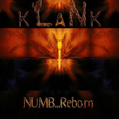 Play & Download NUMB...Reborn by Klank | Napster