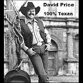 100% Texan by David Price
