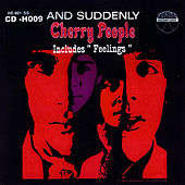 Play & Download Cherry People Suddenly by Cherry People | Napster