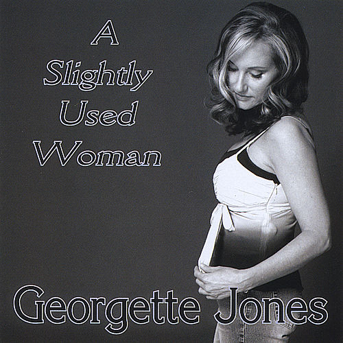 Slightly Used Woman by Georgette Jones