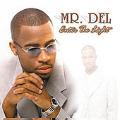 Play & Download Enter the Light by Mr. Del | Napster