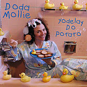 Play & Download Yodelay Do Potato by Doda Mollie | Napster