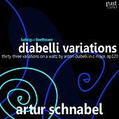 Play & Download Beethoven: Diabelli Variations, Thirty-three Variations on a Waltz by Anton Diabelli by Artur Schnabel | Napster