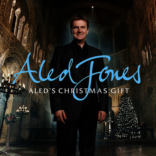 Aled's Christmas Gift by Aled Jones