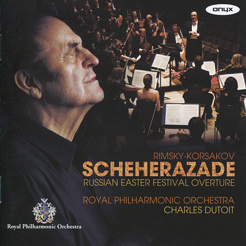 Play & Download Rimsky-Korsakov: Scheherazade & Russian Easter Festival Overture by Royal Philharmonic Orchestra | Napster