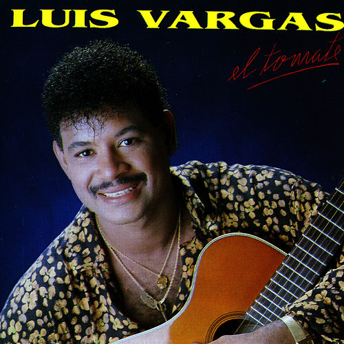 Play & Download El Tomate by Luis Vargas | Napster
