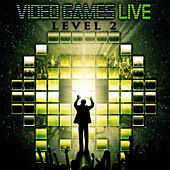 Play & Download Video Games Live: Level 2 by Video Games Live | Napster