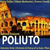 Play & Download Donizetti: Poliuto by Maria Callas | Napster