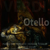 Play & Download Verdi: Otello by Mario del Monaco | Napster