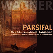 Play & Download Wagner: Parsifal by Maria Callas | Napster