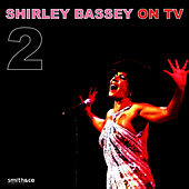 Play & Download On TV, Vol. 2 by Shirley Bassey | Napster
