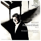 Play & Download Mozart: Keyboard Music Vol. 2 by Kristian Bezuidenhout | Napster