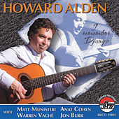 Howard Alden: I Remember Django by Howard Alden
