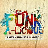 Funk-a-licious - Rarities, Outakes & B-Sides von Various Artists