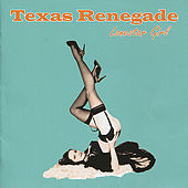 Lonestar Girl by Texas Renegade