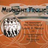Midnight Frolic – The BroadwayTheater Music of Louis A. Hirsch by Various Artists