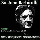 Mozart: Symphony No. 33 & Piano Concerto No. 27 by Robert Casadesus