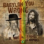 Play & Download Babylon You Wrong - Single by Various Artists | Napster