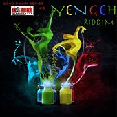 Yengeh Riddim by Various Artists