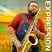 Play & Download Expression by Tony Greene | Napster