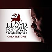 Play & Download Cornerstone by Lloyd Brown | Napster