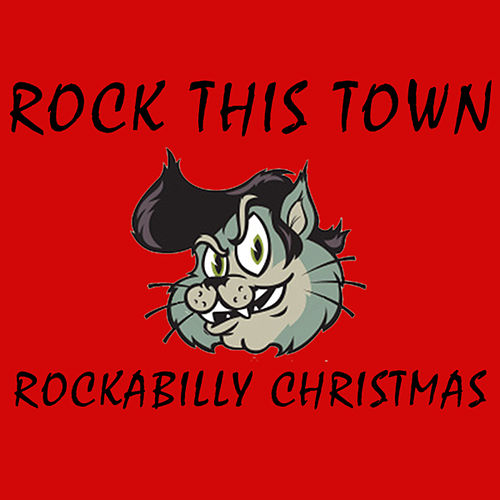 Play & Download Rockabilly Christmas by Rock This Town | Napster