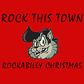 Rockabilly Christmas by Rock This Town