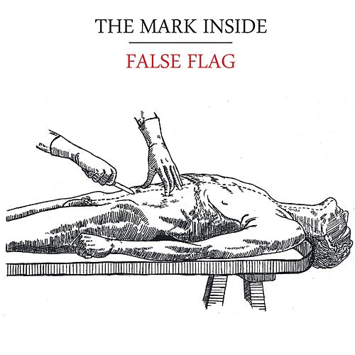 Play & Download False Flag [EP] by The Mark Inside | Napster