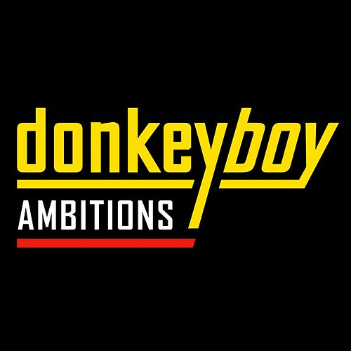 Play & Download Ambitions by Donkeyboy  | Napster
