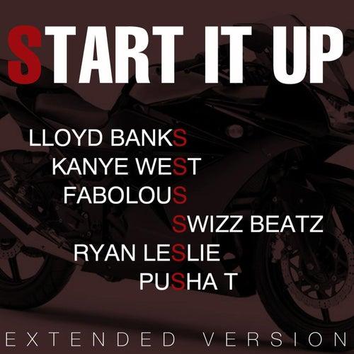 Start It Up (Remix ) ( feat. Kanye West, Fabolous, Swizz Beatz, P) by Lloyd Banks