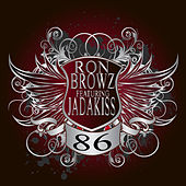 Play & Download 86 (We Got The Party Rite) by Ron Browz | Napster