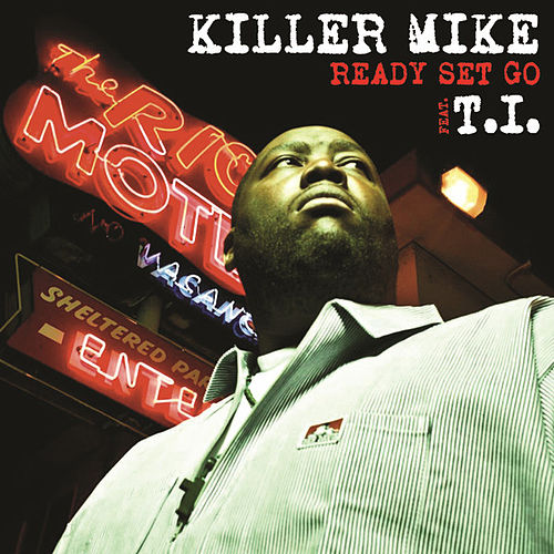 Play & Download Ready Set Go by Killer Mike | Napster