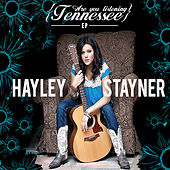 Play & Download Are You Listening Tennessee by Hayley Stayner | Napster