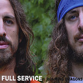 Play & Download Roaming Dragons by Full Service | Napster