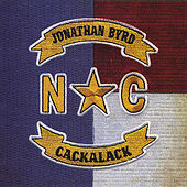 Play & Download Cackalack by Jonathan Byrd | Napster