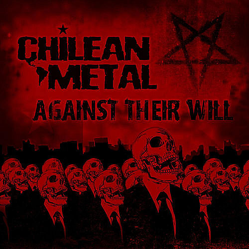 Play & Download Against Their Will by Chileanmetal | Napster