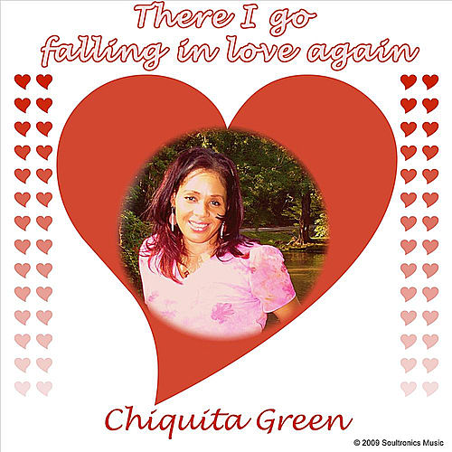 Play & Download There I Go Falling In Love Again by Chiquita Green | Napster
