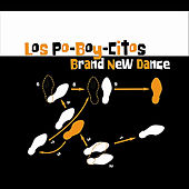 Brand New Dance by Los Poboycitos