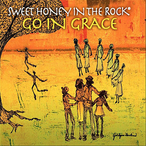 Play & Download Go In Grace by Sweet Honey in the Rock | Napster