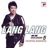 Play & Download Gran Turismo 5 - Original Game Soundtrack played by Lang Lang by Lang Lang | Napster