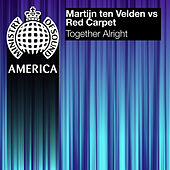 Play & Download Together Alright by Martijn Ten Velden | Napster