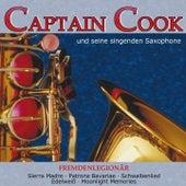 Play & Download Fremdenlegionär by Captain Cook und seine Singenden Saxophone | Napster