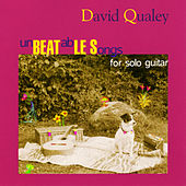 Play & Download unBEATabLE Songs (for solo guitar) by David Qualey | Napster
