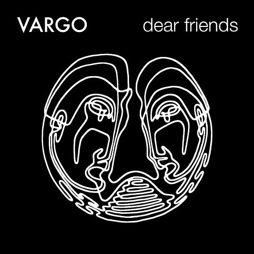 Play & Download Dear Friends - X-Mas Single by Vargo | Napster