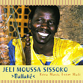 Play & Download Ballaké (Kora Music From Mali) by Jeli Moussa Sissoko | Napster