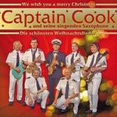 Play & Download Die Schönsten Weihnachtslieder by Captain Cook und seine Singenden Saxophone | Napster