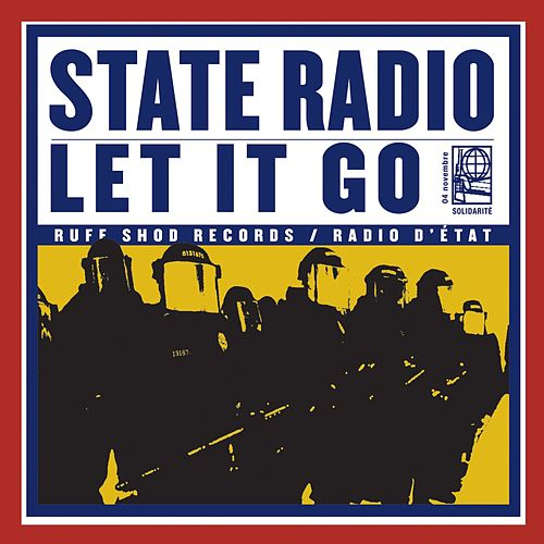 Let It Go by State Radio
